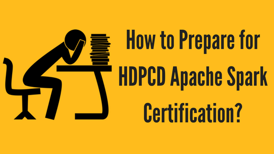 How to Prepare for HDPCD Apache Spark Certification