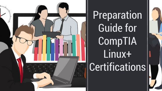 How to Prepare for CompTIA Linux+ Certifications? - Whizlabs Blog