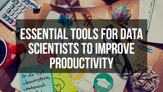 Tools for Data Scientists