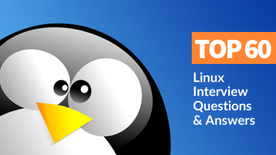 Top 60 Linux Interview Questions and Answers [Updated] - Whizlabs Blog