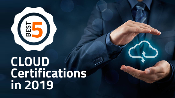 Top 5 Cloud Certifications in 2018-19 [Updated] - Whizlabs Blog