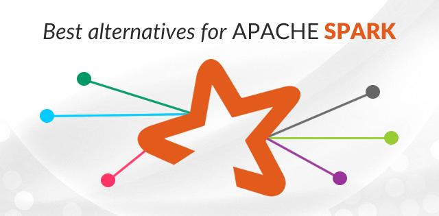 Apache Spark Alternatives