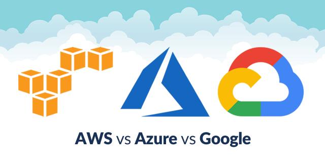 AWS Vs Azure Vs Google: Cloud Services Comparison [Latest