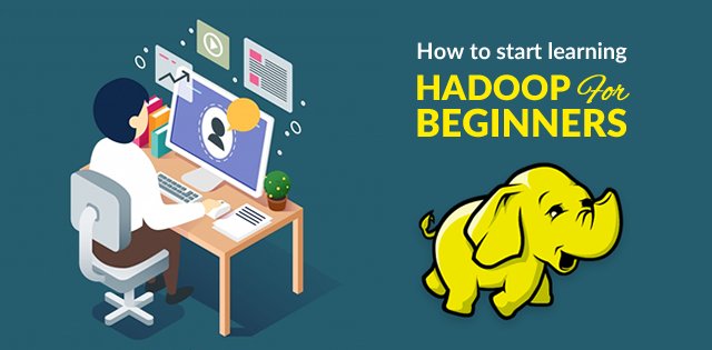 How to Start Learning Hadoop for Beginners? - Whizlabs Blog