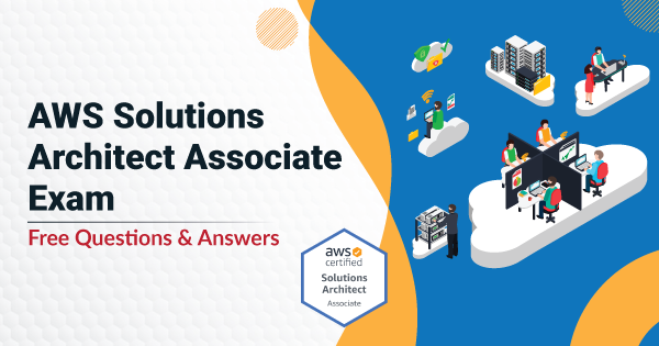 AWS-Solutions-Architect-Associate-Exam-Questions-&-Answers