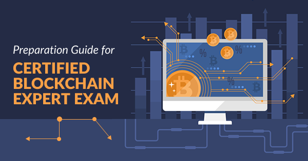 Certified Blockchain Expert Preparation