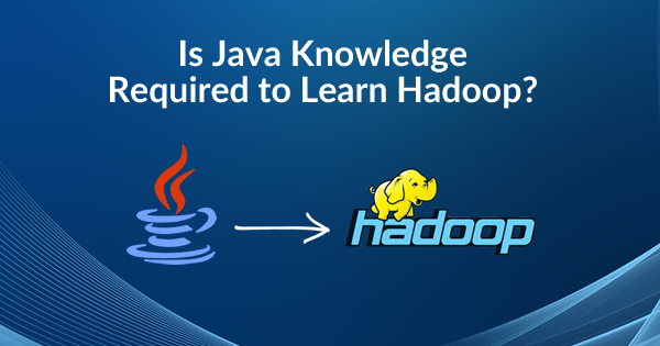 Learn Java for Hadoop