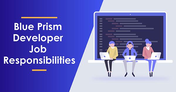 Role of Blue Prism Developer