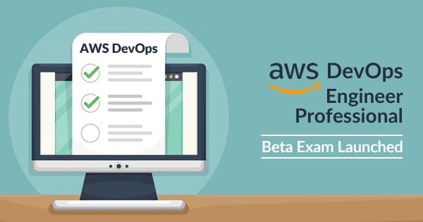 AWS DevOps Engineer Professional Beta Exam