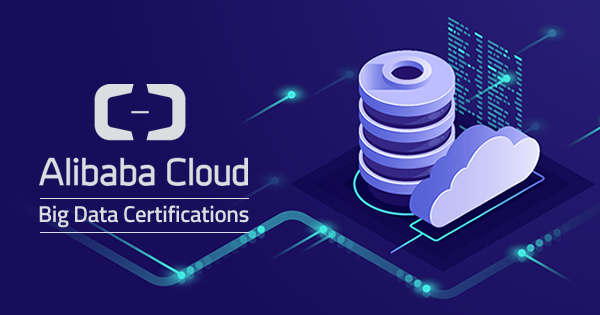 Alibaba Cloud Big Data Certifications