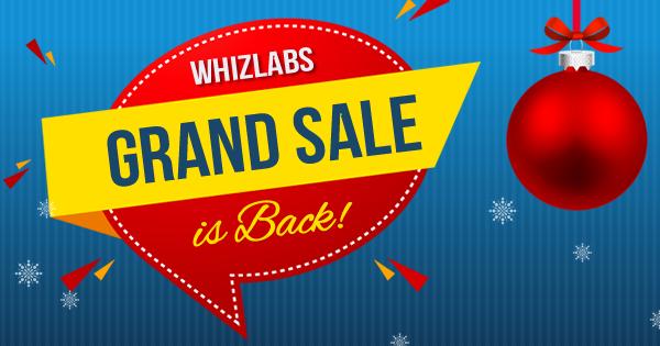 Whizlabs Grand Sale 2018