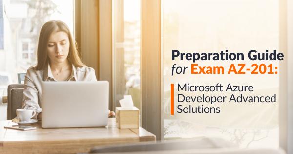 AZ-201 Exam Preparation Guide