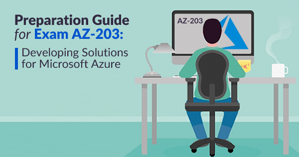 How to Prepare for Microsoft Azure Exam AZ-203? - Whizlabs Blog