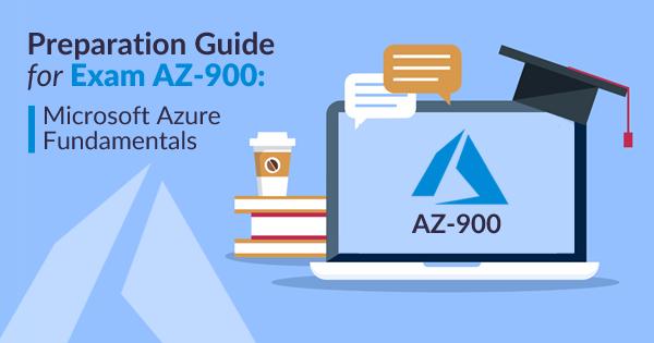 How to Prepare for the Exam AZ-900: Microsoft Azure