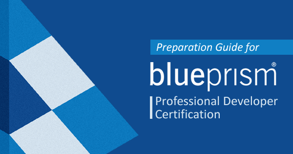 blue prism professional developer certification preparation