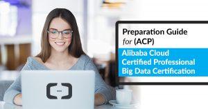 Alibaba Cloud Certified Professional Big Data Certification