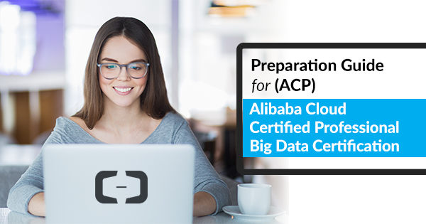 Alibaba Cloud Certified Professional Big Data Certification