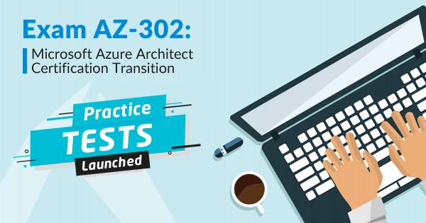 AZ-302 Practice Tests