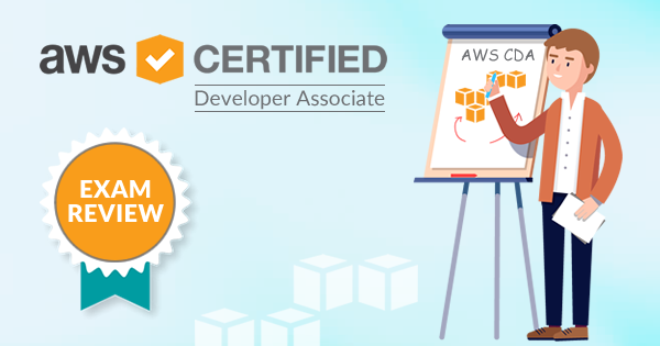 How did I Pass AWS Certified Developer Associate (AWS CDA) Exam