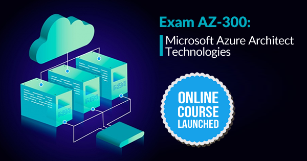 AZ-300 Online Course