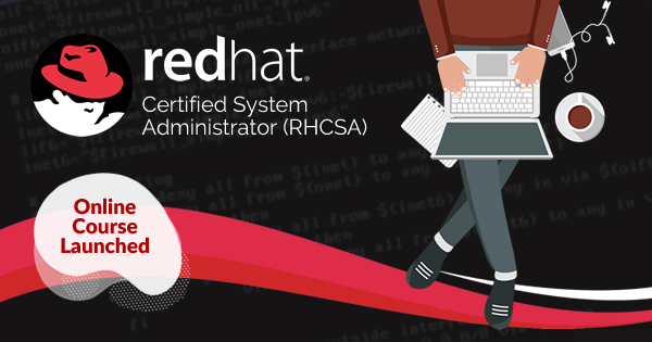 Red Hat Certified System Administrator (RHCSA) - Online