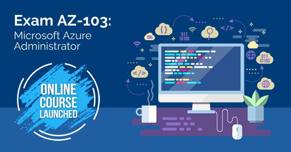 AZ-103 Online Course