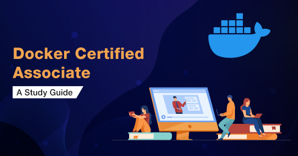 Docker-Certified-Associate-A-Study-Guide