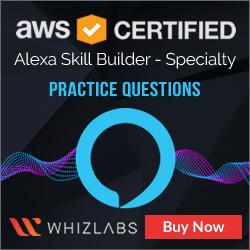 AWS Certified Alexa Skill Builder - Specialty