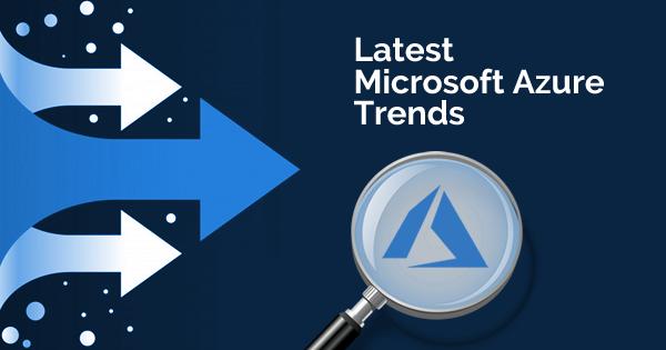 microsoft azure trends