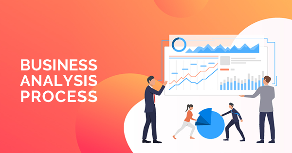 Business Analysis Process