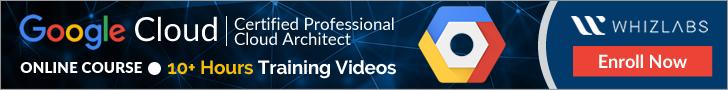 GCP Professional Cloud Architect Online Course