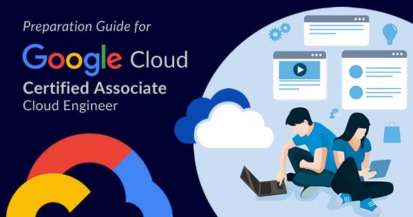 google cloud associate cloud engineer certification preparation