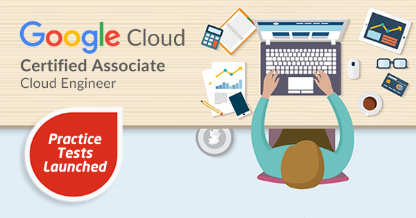 Google Cloud Associate Cloud Engineer practice tests