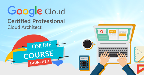 Google Cloud Professional Cloud Architect Practice Tests