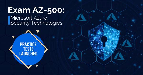 Azure AZ-500 Practice Tests