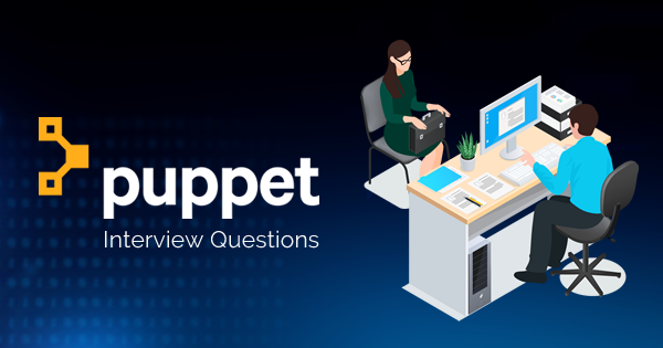 Top 25 Puppet Interview Questions and Answers - Whizlabs Blog