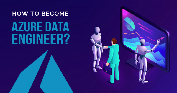 how to become azure data engineer