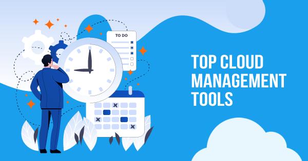 Top Cloud Management Tools