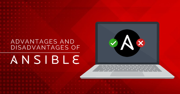 Advantages of Ansible