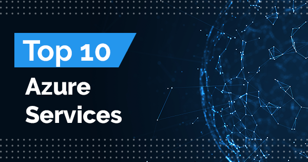 Top Azure Services
