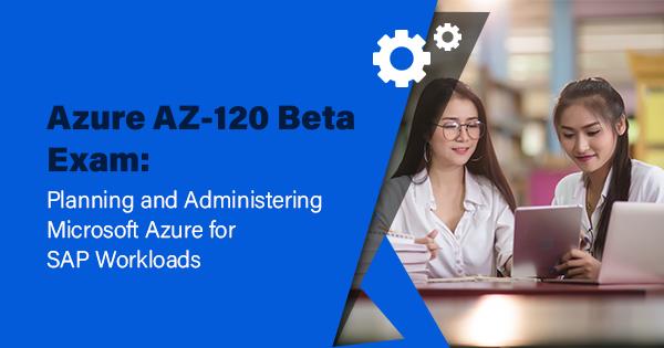 AZ-120 Beta Exam