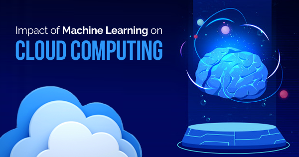machine learning and cloud computing