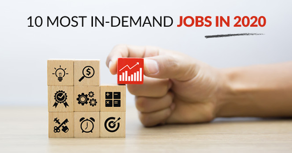 Most in demand jobs in 2020