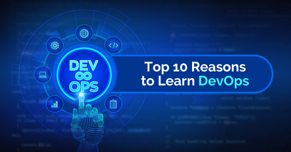 Top Reasons to Learn DevOps