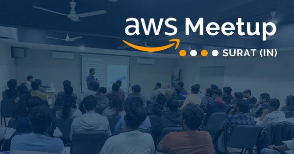 AWS Meetup Surat