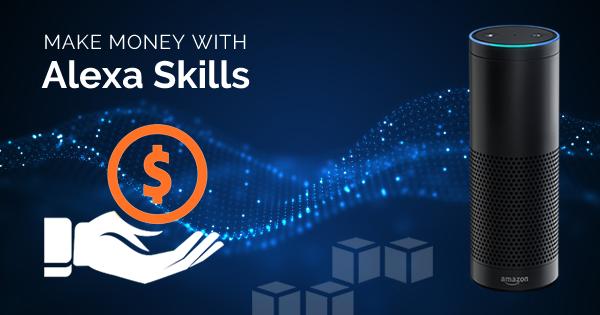 make money with alexa skill