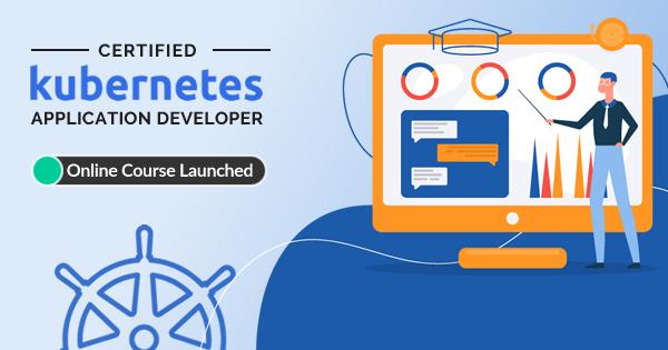 Certified Kubernetes Application Developer Online Course