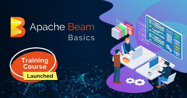 Apache Beam Basics Training Course