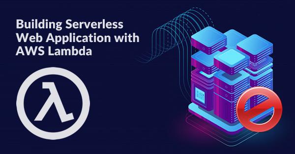 serverless web application with aws lambda