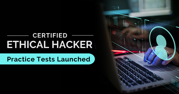 Certified Ethical Hacker Practice Tests